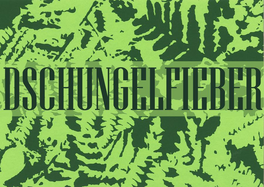 Dschungelfieber Kopie